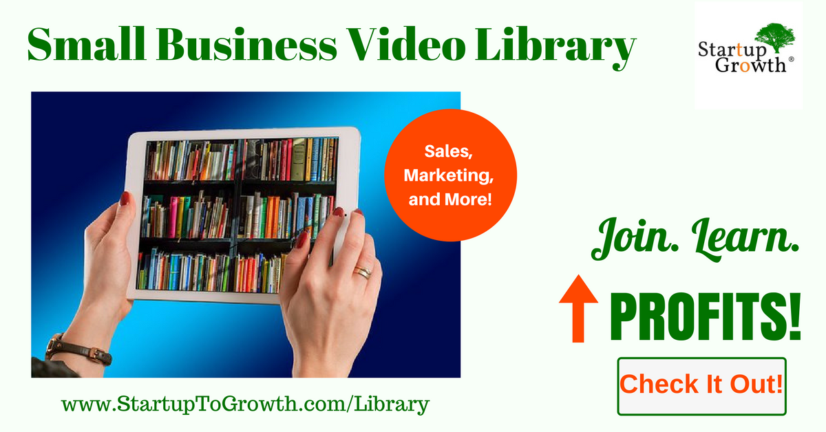 Startup to Growth Video Library