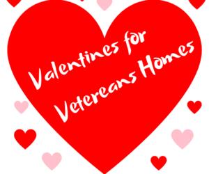 Valentines for Veterans Homes